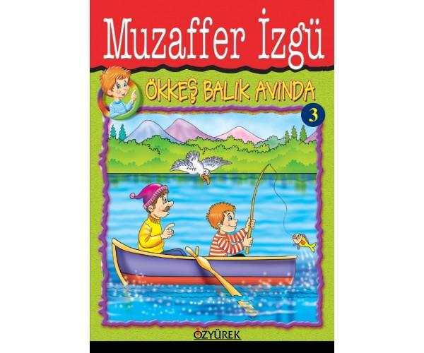 Muzaffer İzgü - Ökkeş Serisi- İlkokul Hikaye Seti - 10 Kitap